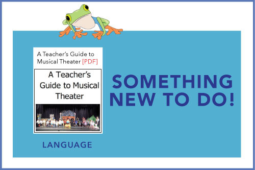 Something New To Do! Indicating a new material is available: A Teacher's Guide to Musical Theater