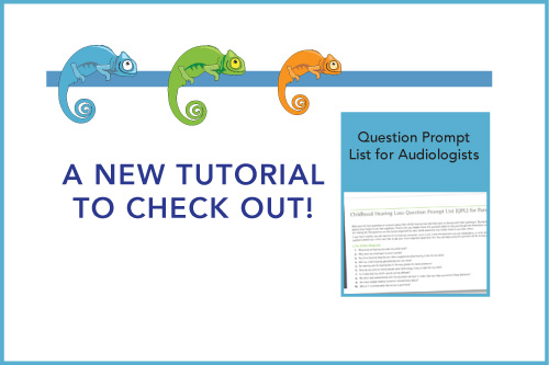 A New Tutorial to Check Out! Question Prompt List for Audiologist