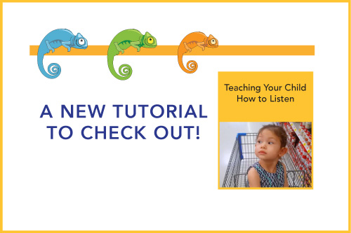 A New Tutorial to Check Out! Teaching Your Child How to Listen