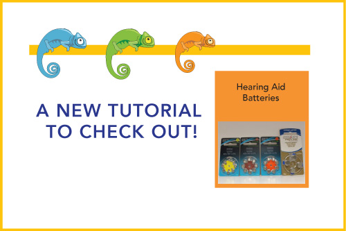 A New Tutorial to Check Out! Hearing Aid Batteries